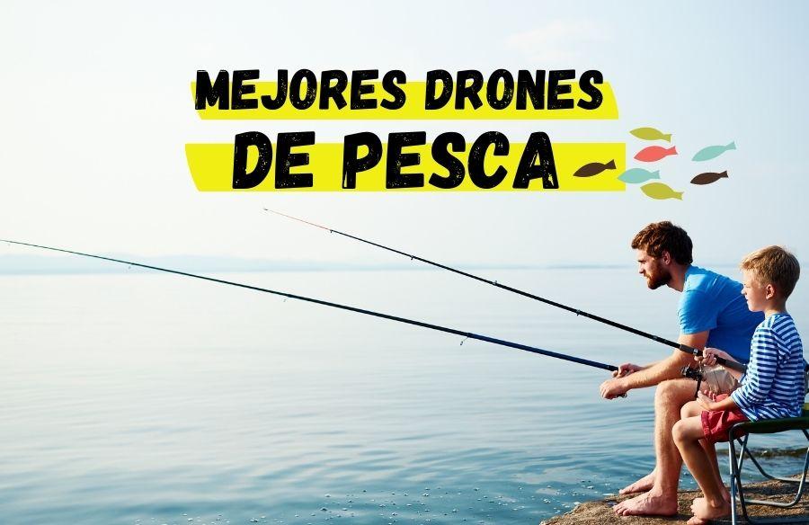 mejores drones de pesca