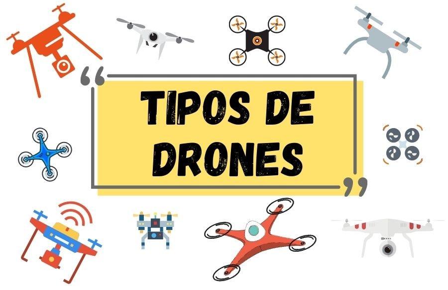 tipos y modelos de drones